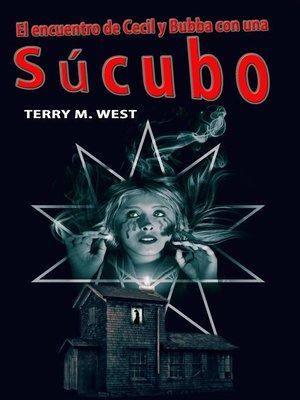 cover image of El encuentro de Cecil y Bubba con una Súcubo