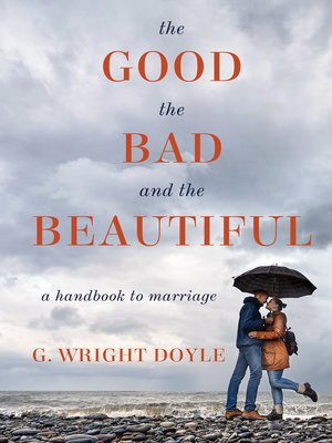 cover image of The Good, the Bad, and the Beautiful