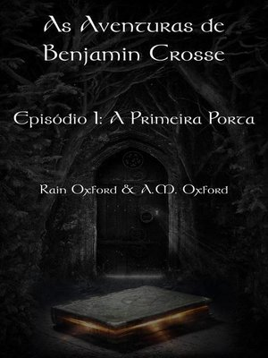 cover image of As Aventuras de Benjamin Crosse   Episódio I