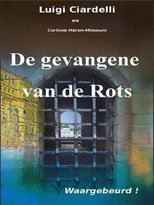 cover image of De Gevangene Van De Rots