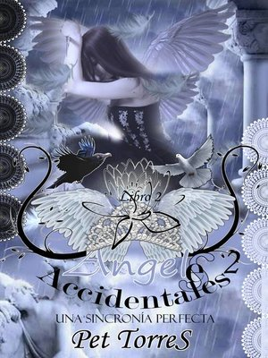cover image of Ángeles Accidentales 2