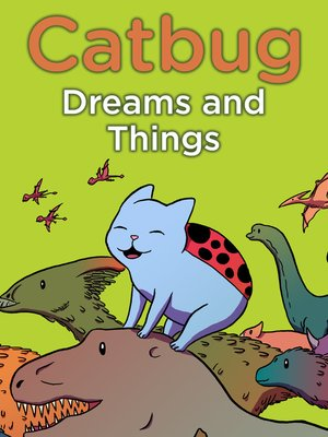 cover image of Catbug Dreams & Things