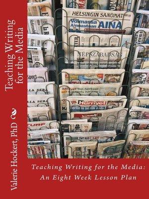 cover image of Enseignement de l'Écriture Médiatique Un plan de cours de huit semaines