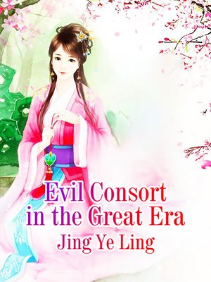cover image of Evil Consort in the Great Era
