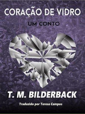 cover image of Coração de Vidro – Um conto