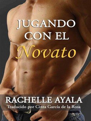 cover image of Jugando con el Novato