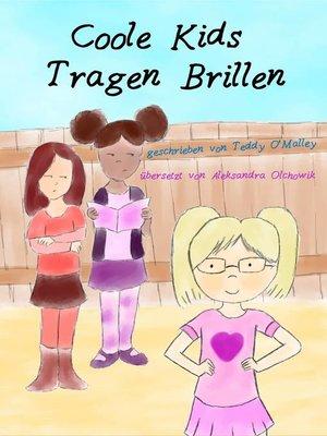 cover image of Coole Kids Tragen Brillen