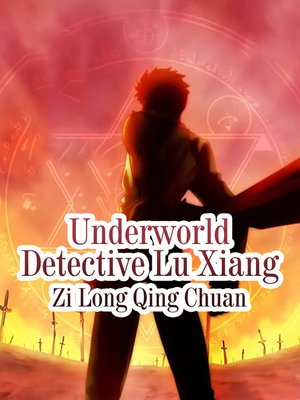 cover image of Underworld Detective Lu Xiang