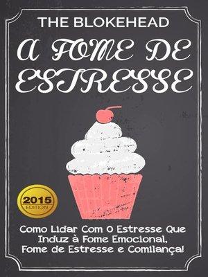 cover image of A Fome de Estresse