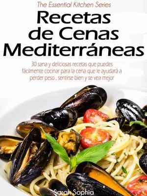 cover image of Recetas de Cenas Mediterráneas