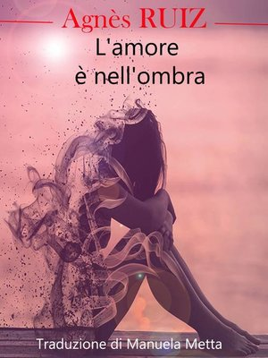 cover image of L'amore è nell'ombra