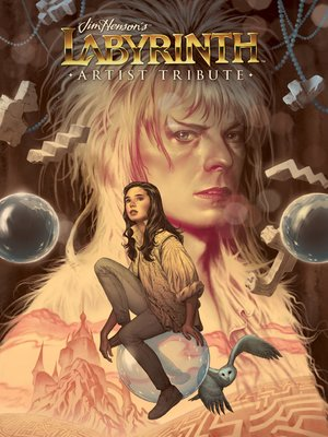 cover image of Jim Henson's Labyrinth Artist Tribute