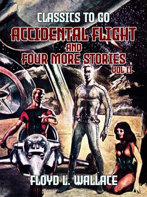 cover image of Accidental Flight and four more stories Vol II