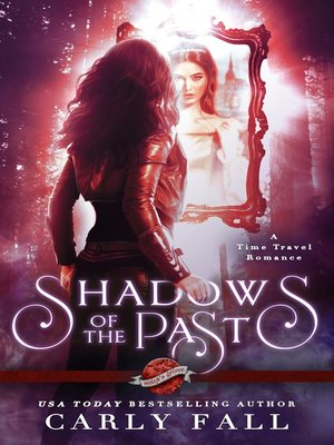 cover image of Shadows of the Past (A Time Travel Romance)