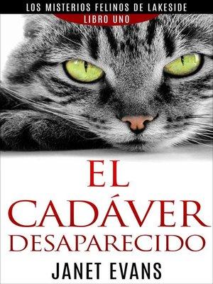 cover image of El Cadáver Desaparecido