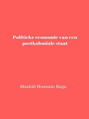 cover image of Politieke economie van een postkoloniale staat