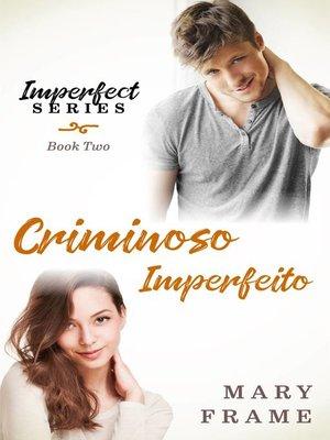 cover image of Criminoso Imperfeito