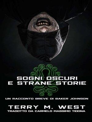 cover image of Sogni oscuri e strane storie