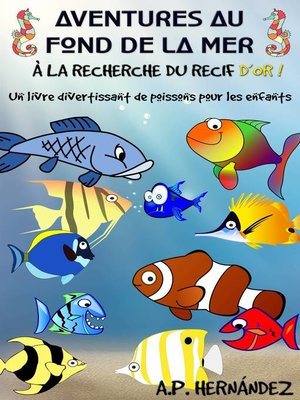 cover image of Aventures au fond de la mer. À la recherche du récif d'or!