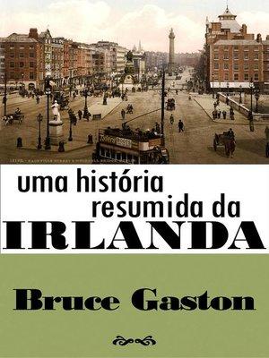 cover image of Uma História Resumida Da Irlanda