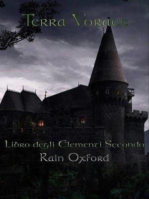 cover image of Terra Vorace--Libro degli elementi secondo
