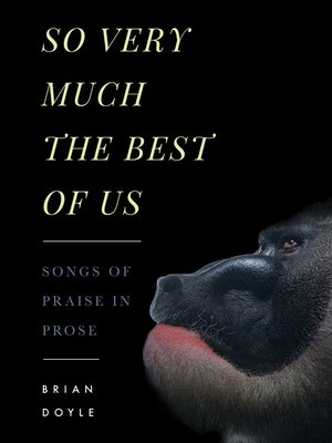 cover image of So Very Much the Best of Us