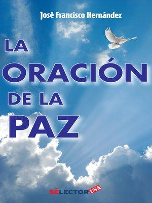 cover image of Oración de la paz, La