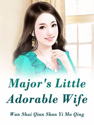 cover image of Major's Little Adorable Wife