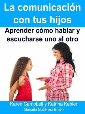 cover image of La Comunicación Con Tus Hijos