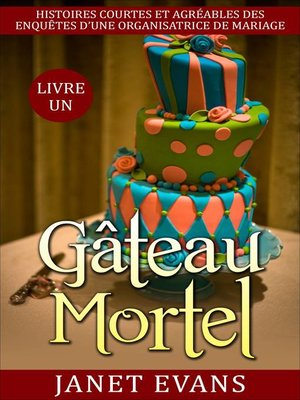 cover image of Gâteau mortel