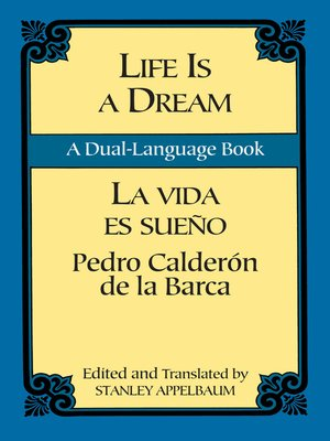 cover image of Life Is a Dream/La Vida es Sueño