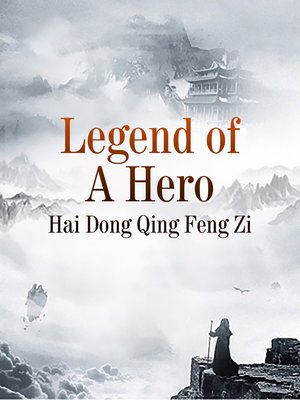 cover image of Legend of a Hero