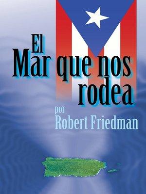 cover image of El Mar Que Nos Rodea