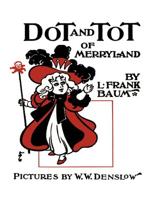 cover image of Dot and Tot of Merryland