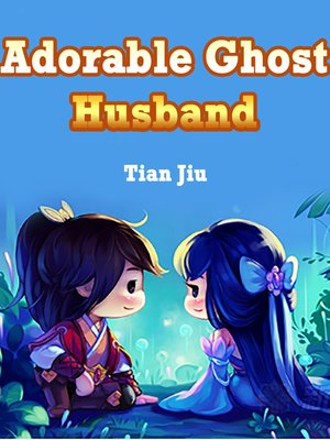 cover image of Adorable Ghost Husband