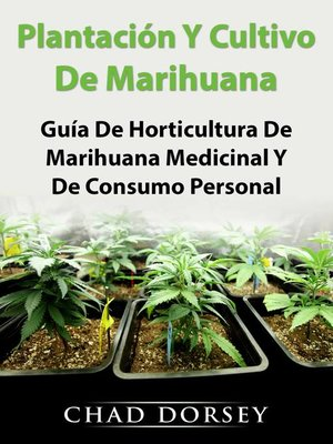 cover image of Plantación Y Cultivo De Marihuana