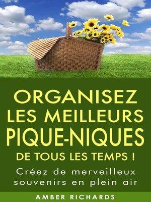 cover image of Organisez le meilleur pique-nique de tous les temps