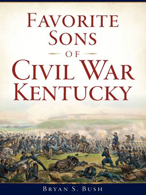 cover image of Favorite Sons of Civil War Kentucky