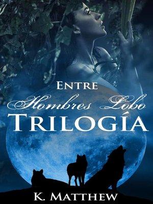 cover image of Trilogía