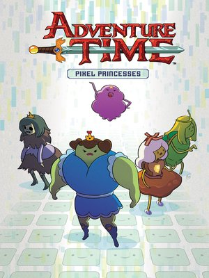 cover image of Adventure Time: Pixel Princesses