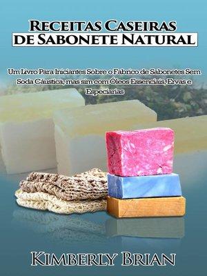cover image of Receitas Caseiras de Sabonete Natural