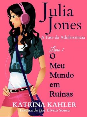 cover image of O Meu Mundo em Ruínas