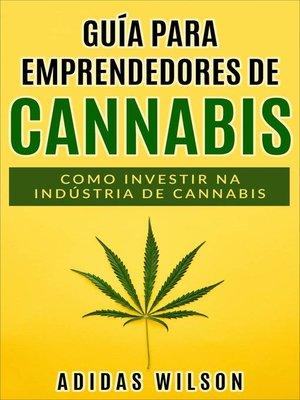 cover image of Guia do Empreendedor de Cannabis