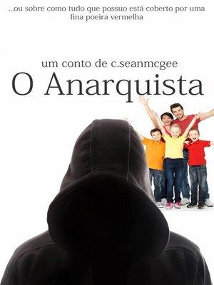 cover image of O Anarquista
