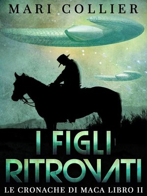 cover image of I Figli Ritrovati--Le Cronache di Maca Libro II