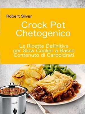 cover image of Crock Pot Chetogenico