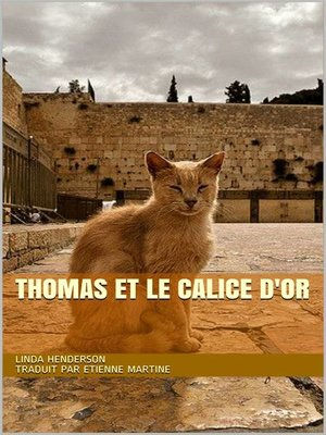 cover image of Thomas et le calice d'or