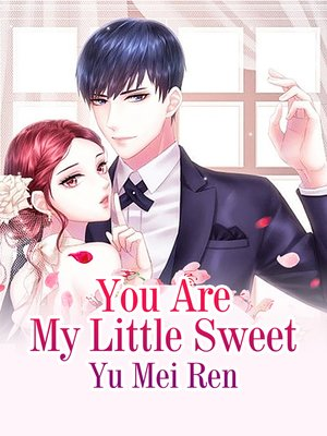 cover image of You Are My Little Sweet