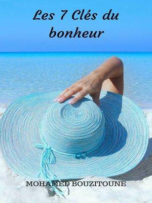 cover image of Les 7 Clés du bonheur