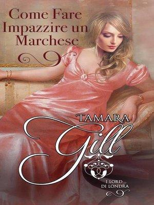cover image of Come Fare Impazzire un Marchese